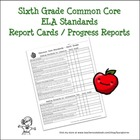 Sixth Grade ELA Common Core Progress Report / Chart