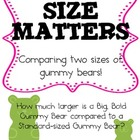 Size Matters!  A Lab Packet Comparing Two Sizes of Gummy Bears!