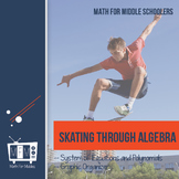 Systems of Equations and Polynomials:  Skating Through Algebra