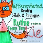 Skills and Strategies Packet inspired by Ruthie and the (N