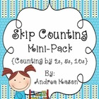 Skip Counting Mini-Pack {Counting by 2s, 5s, & 10s}