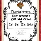Skip Counting by 2's, 5's 10's and 100''s (Thanksgiving-th
