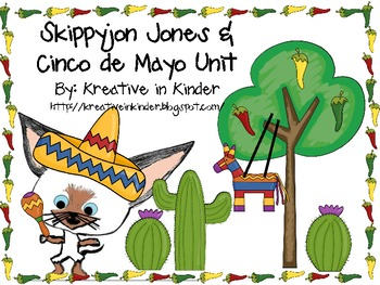 Skippyjon Jones & Cinco de Mayo Literacy & Math Unit