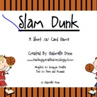 "Slam Dunk Short ""a"" Vowel Game"
