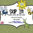 Slap It!  A Buggy Literacy and Math Game