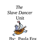 Slave Dancer Novel Unit