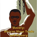 Slavery: African Slave Trade Primary Sources Internet Worksheets