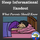Sleep - Informational Handout for Parents