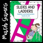 Slides and Ladders--Addition &amp; Subtraction Facts to 20