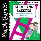 Slides and Ladders--Multiplication &amp; Division Facts to 12