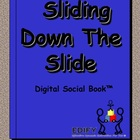 Sliding Down a Slide Digital Social Book