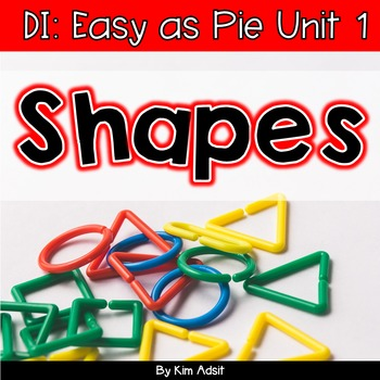 Small Group Math DI Easy as Pie, Unit 1 Geometry by K. Adsit and M. Scannell