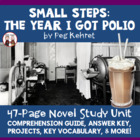 Small Steps: The Year I Got Polio Reading Comprehension Guide