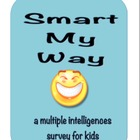 Smart My Way!  Multiple Intelligences Survey for Kids