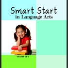 Smart Start in Language Arts for Grades 1 &amp; 2