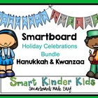 Smartboard Holiday Celebrations BUNDLE - Hanukkah and Kwanzaa