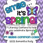 Smile.. It's Spring! 7 Literacy Centers Aligned to Common Core