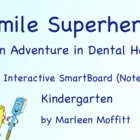 Smile Superheros-Adventure in Dental Health-SmartBoard (No
