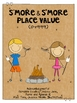 S'more Freebie: Place Value