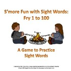 S'more Fun with Sight Words: Fry #1-100 Game