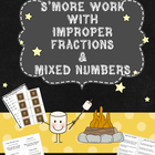 S&#039;more Work with Improper Fractions and Mixed Numbers