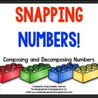 Snapping Numbers:  Composing and Decomposing Numbers