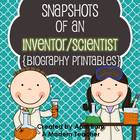 Snapshots of a Scientist or an Inventor {Biography Printables}
