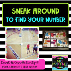 Sneak around to find your number!
