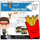 Sneaky Y and French Fries { y as a vowel unit }