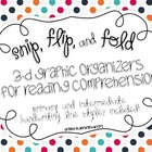 Snip, Flip, and Fold 3-D Graphic Organizers for Reading Co