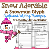 Snow Adorable {A Snowman Glyph}