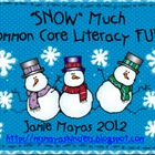 """Snow"" Much Common Core Literacy Fun!"
