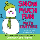 Snow Much Fun Math Centers {Common Core Aligned}