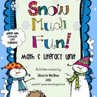 Snow Much Fun! Math &amp; Literacy Unit