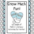 Snow Much Fun! Winter Centers!
