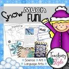 Snow Much Fun With Science and Language Arts!