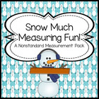 Snow Much Measuring Fun! A Winter Themed Common Core Align