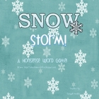 Snow Storm! {A nonsense word game}