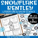 Snowflake Bentley:  A Winter Themed Unit Integrating Liter
