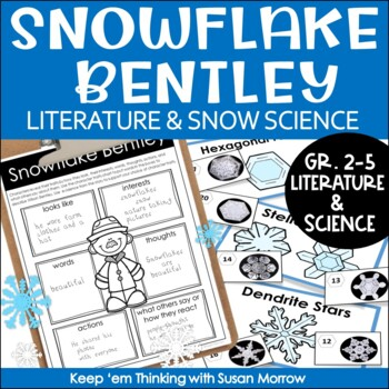 Snowflake Bentley:  A Winter Themed Unit Integrating Literature and Science