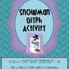 Snowman Glyph Activity (Winter Math &amp; Language Arts Poetry)