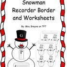 Snowman Recorder Border, Game, and Worksheets