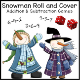 Snowman Roll & Cover Addition & Subtraction Games!