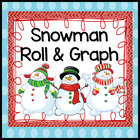 Snowman Roll & Graph Activity