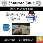 Snowman Soup Goodie Bag Topper