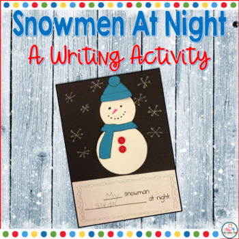 Snowman at Night Writing Craftivity