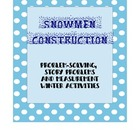 Snowmen Construction!