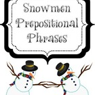Snowmen Prepositional Phrases