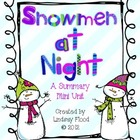 Snowmen at Night {A Summary Mini Unit with Craftivity}