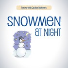 Snowmen at Night Lesson Plans & Activities Package (CCSS)